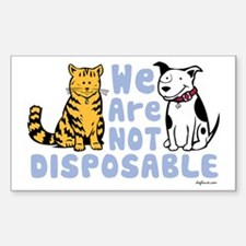 We Are Not Disposable Rectangle Decal