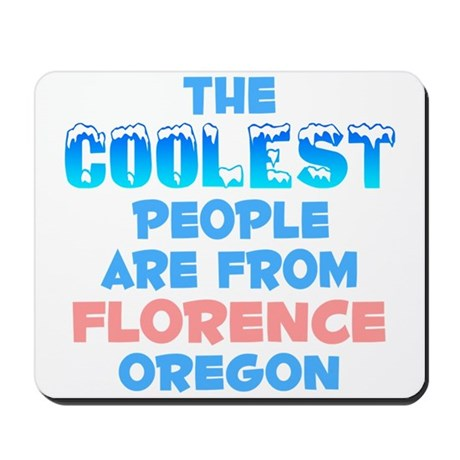 Coolest: Florence, OR Mousepad