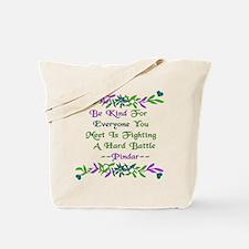Be Kind Pindar Quote Tote Bag