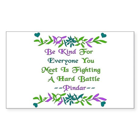 Be Kind Pindar Quote Rectangle Sticker