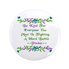 """Be Kind Pindar Quote 3.5"""" Button"""