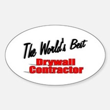 """The World's Best Drywall Contractor"" Decal"
