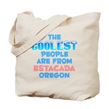 Coolest: Estacada, OR Tote Bag