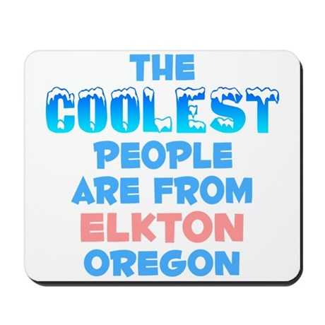 Coolest: Elkton, OR Mousepad