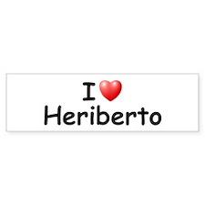 I Love Heriberto (Black) Bumper Bumper Sticker