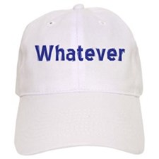 Unique Whatever Baseball Cap
