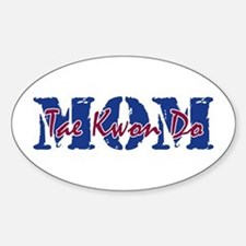 Tae Kwon Do MOM Oval Decal