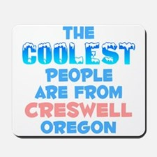 Coolest: Creswell, OR Mousepad