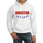 Retired Director Hooded Sweatshirt