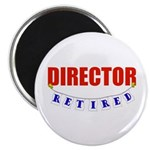 Retired Director Magnet