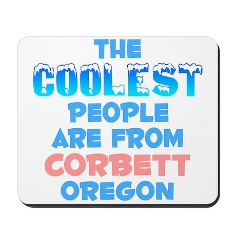 Coolest: Corbett, OR Mousepad