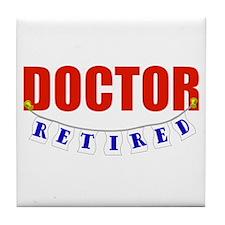Retired Doctor Tile Coaster
