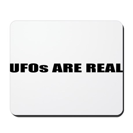 UFOs ARE REAL Mousepad