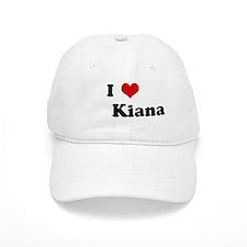 I Love Kiana Baseball Cap