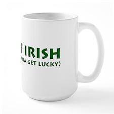 I'm Not Irish Mug