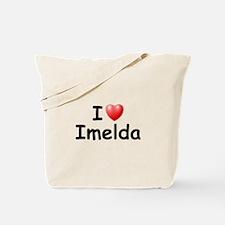 I Love Imelda (Black) Tote Bag