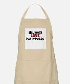 Real Women Love Platypuses BBQ Apron