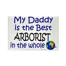 Best Arborist In The World (Daddy) Rectangle Magne