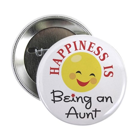 "Happiness Is Being An Aunt 2.25"" Button (10 pack)"
