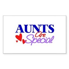 Aunts Are Special Rectangle Decal