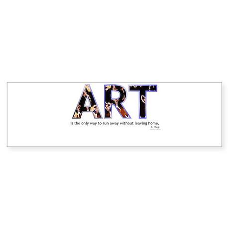 Twyla Tharp Quote Bumper Sticker