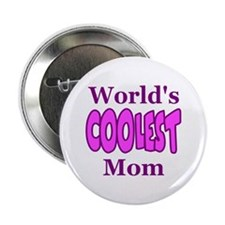 World's Coolest Mom Button