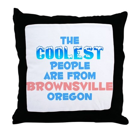 Coolest: Brownsville, OR Throw Pillow