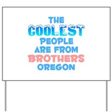 Coolest: Brothers, OR Yard Sign