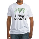 "I ""Dig"" Gardens Fitted T-Shirt"