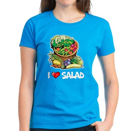 I Love Salad Women's Dark T-Shirt