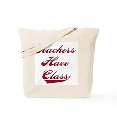 Teachers Have Class Tote School Bag