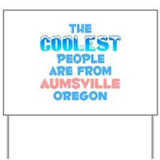 Coolest: Aumsville, OR Yard Sign