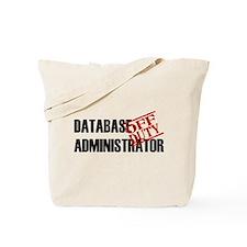 Off Duty Database Admin Tote Bag