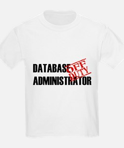 Off Duty Database Admin T-Shirt