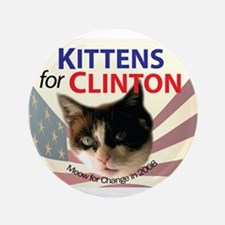 "Kittens for Clinton 3.5"" Button"