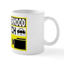 Neighborhood Watch Mug
