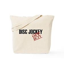 Off Duty Disc Jockey Tote Bag