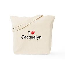 I Love Jacquelyn (Black) Tote Bag