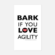 Bark if You Love Agility Rectangle Decal