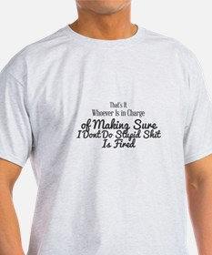 That's It Whoever Is in Charge of Making S T-Shirt