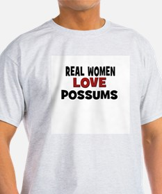 Real Women Love Possums T-Shirt