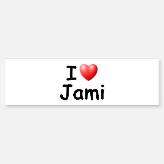 I Love Jami (Black) Bumper Bumper Bumper Sticker