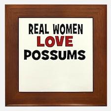 Real Women Love Possums Framed Tile