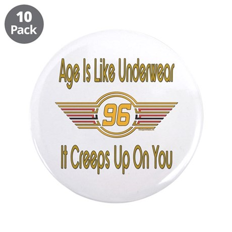 "Funny 96th Birthday 3.5"" Button (10 pack)"