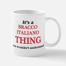 It's a Bracco Italiano thing, you wouldn& Mugs