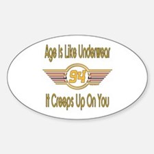 Funny 94th Birthday Oval Decal