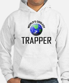 World's Coolest TRAPPER Hoodie