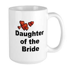 Hearts Daughter of the Bride Mug