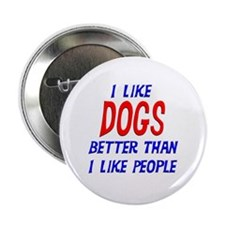 "I Like Dogs 2.25"" Button"