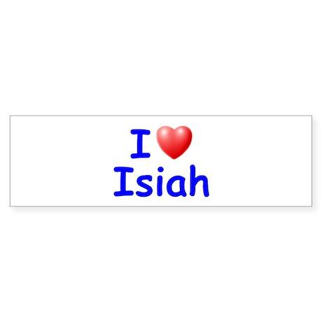 I Love Isiah (Blue) Bumper Sticker